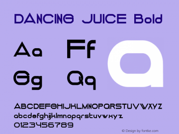 DANCING JUICE Bold Version 1.000 2014 initial release Font Sample