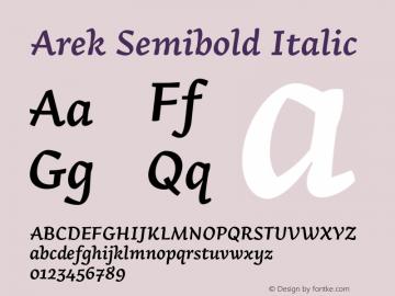 Arek Semibold Italic Version 1.200;PS 001.200;hotconv 1.0.70;makeotf.lib2.5.58329图片样张