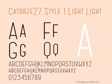Catorze27 Style 1 Light Light Version 1.001; Fonts for Free; vk.com/fontsforfree Font Sample