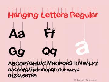 Hanging Letters Regular Version 1.00 February 17, 2014, initial release Font Sample