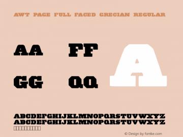 AWT Page Full Faced Grecian Regular Version 1.10 October 31, 2013图片样张