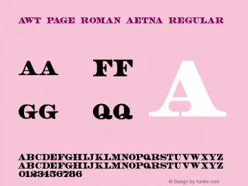 AWT Page Roman Aetna Regular Version 1.20 December 7, 2013图片样张