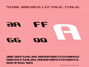 Team America Leftalic Italic Version 1.1; 2015图片样张