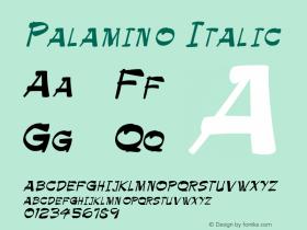 Palamino Italic Altsys Fontographer 4.1 1/9/95 Font Sample