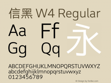 信黑 W4 Regular Version 1.000;PS 1;hotconv 1.0.70;makeotf.lib2.5.558255 Font Sample