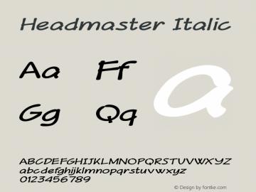 Headmaster Italic Version 1.000 Font Sample