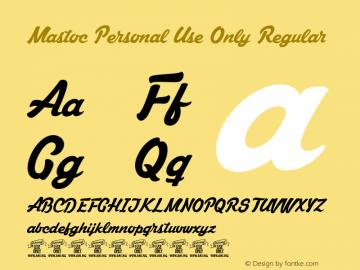 Mastoc Personal Use Only Regular Version 1.000 Font Sample