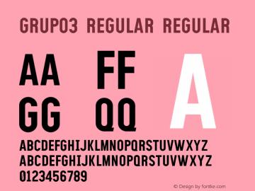GRUPO3 Regular Regular Version 0.000;PS 0.0;hotconv 1.0.70;makeotf.lib2.5.58329 DEVELOPMENT图片样张