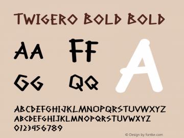 Twigero Bold Bold Version 1.000图片样张