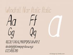 Windfall Nar Italic Italic Version 1.000图片样张