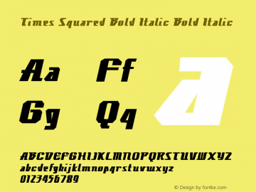 Times Squared Bold Italic Bold Italic Version 1.000图片样张
