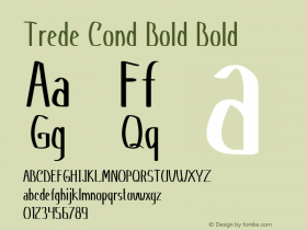 Trede Cond Bold Bold Version 1.000图片样张