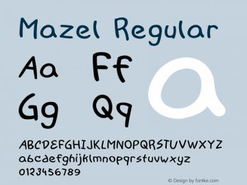 Mazel Regular Version 1.000图片样张