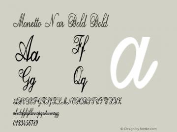 Monetto Nar Bold Bold Version 1.000图片样张