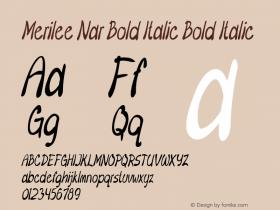 Merilee Nar Bold Italic Bold Italic Version 1.500图片样张