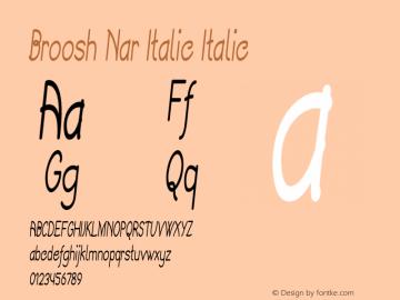 Broosh Nar Italic Italic Version 1.000图片样张