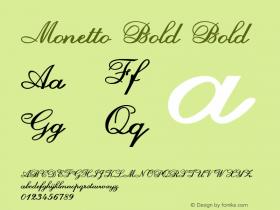 Monetto Bold Bold Version 1.000图片样张