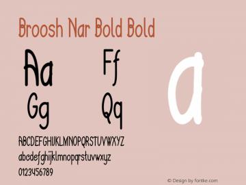 Broosh Nar Bold Bold Version 1.000图片样张