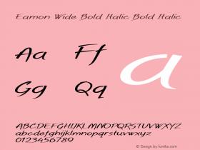 Eamon Wide Bold Italic Bold Italic Version 1.500图片样张