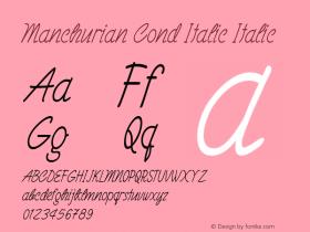 Manchurian Cond Italic Italic Version 1.000图片样张
