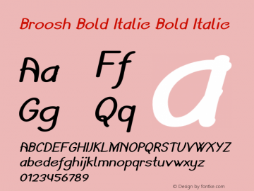 Broosh Bold Italic Bold Italic Version 1.000图片样张