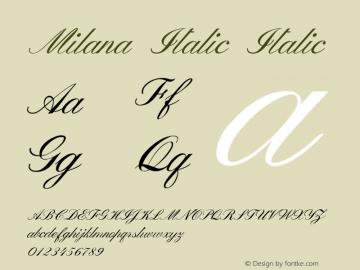Milana Italic Italic Version 1.000图片样张