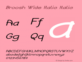 Broosh Wide Italic Italic Version 1.000图片样张