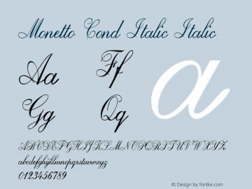 Monetto Cond Italic Italic Version 1.000图片样张