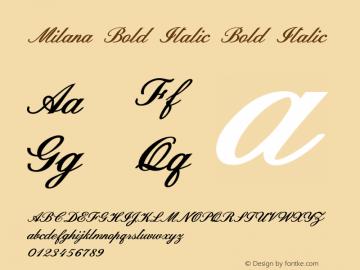 Milana Bold Italic Bold Italic Version 1.000图片样张
