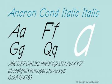 Ancron Cond Italic Italic Version 1.000图片样张