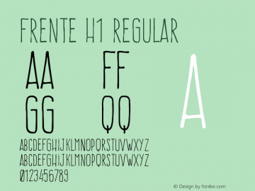 Frente H1 Regular Version 1.001;PS 001.001;hotconv 1.0.56;makeotf.lib2.0.21325 Font Sample
