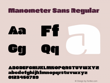 Manometer Sans Regular Version 1.001 2014 Font Sample