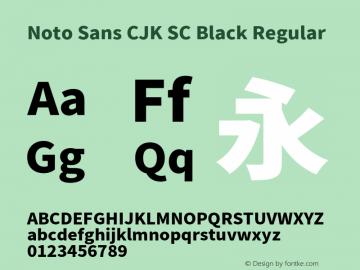 Noto Sans CJK SC Black Regular Version 1.001;PS 1.001;hotconv 1.0.78;makeotf.lib2.5.61930 Font Sample