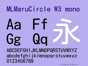 MLMaruCircle W3 mono Version 1.01 Font Sample