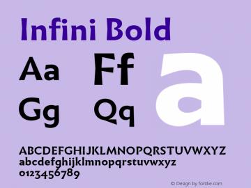 Infini Bold Version 1.003;PS 1.3;hotconv 1.0.72;makeotf.lib2.5.5900 Font Sample