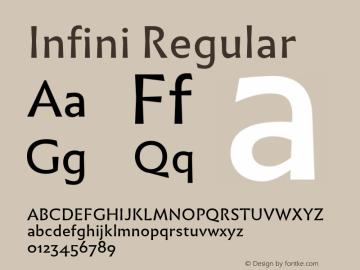 Infini Regular Version 1.003;PS 1.3;hotconv 1.0.72;makeotf.lib2.5.5900 Font Sample