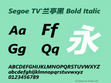 Segoe TV'兰亭黑 Bold Italic Version 1.1图片样张