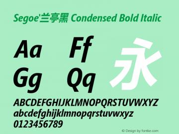 Segoe'兰亭黑 Condensed Bold Italic Version 1.02图片样张