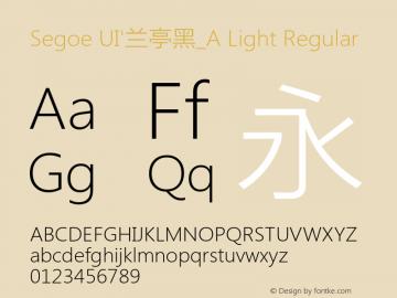 Segoe UI'兰亭黑_A Light Regular Version 5.12 Font Sample