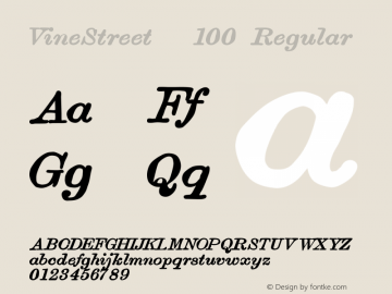 VineStreet   100 Regular Version 001.000 ;com.myfonts.proportional-lime.vine-street.bold-italic.wfkit2.3FH6图片样张
