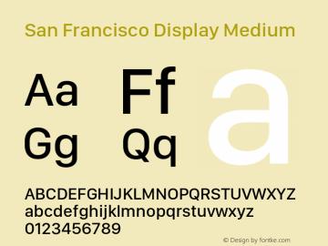 San Francisco Display Medium 10.0d46e1 Font Sample