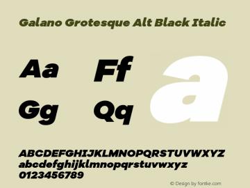 Galano Grotesque Alt Black Italic Version 1.000 Font Sample