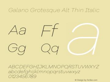 Galano Grotesque Alt Thin Italic Version 1.000 Font Sample