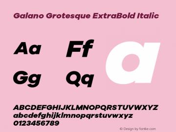Galano Grotesque ExtraBold Italic Version 1.000 Font Sample