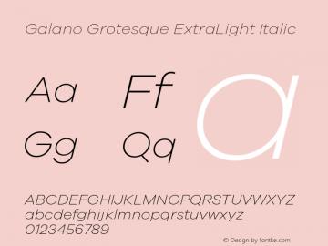 Galano Grotesque ExtraLight Italic Version 1.000 Font Sample
