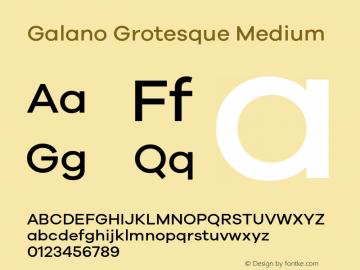 Galano Grotesque Medium Version 1.000 Font Sample