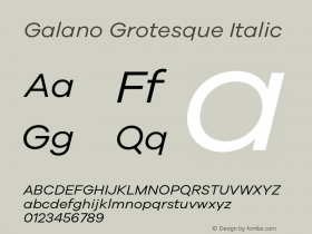 Galano Grotesque Italic Version 1.000;PS 001.000;hotconv 1.0.70;makeotf.lib2.5.58329 Font Sample