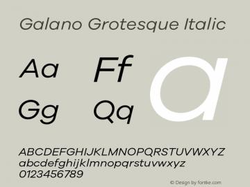 Galano Grotesque Italic Version 1.000;PS 001.000;hotconv 1.0.70;makeotf.lib2.5.58329 Font Sample