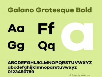 Galano Grotesque Bold Version 1.000;PS 001.000;hotconv 1.0.70;makeotf.lib2.5.58329 Font Sample