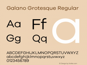 Galano Grotesque Regular Version 1.000;PS 001.000;hotconv 1.0.70;makeotf.lib2.5.58329 Font Sample
